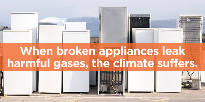 "Image of broken freezers with text that reads ""When broken appliances leak harmful gases, the climate suffers."""