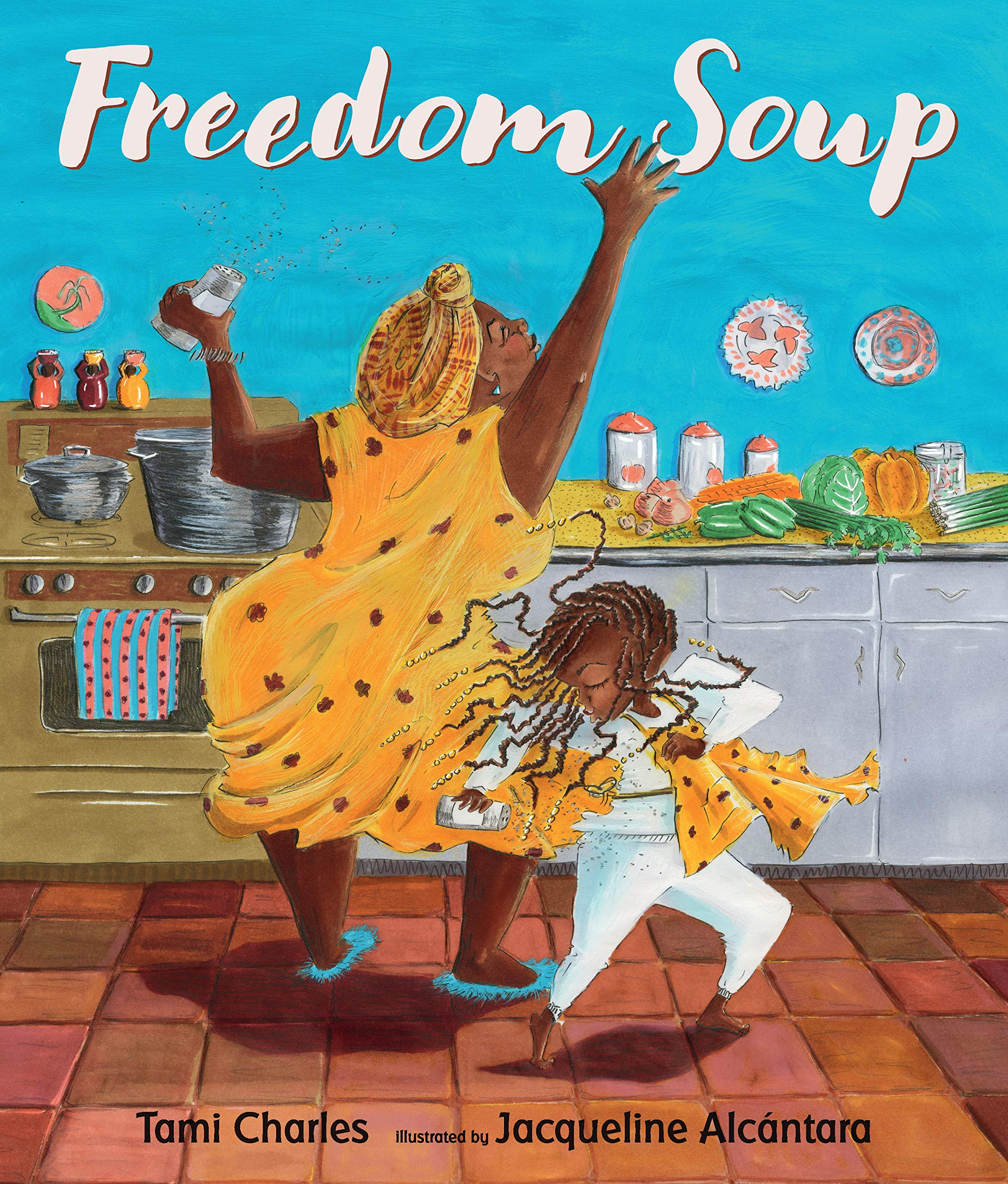 Freedom Soup, by Tami Charles