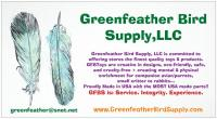 Greenfeather Bird Supply,LLC is Service. Integrity. Experience.