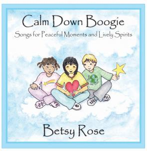 Calm Down Boogie by Betsy Rose