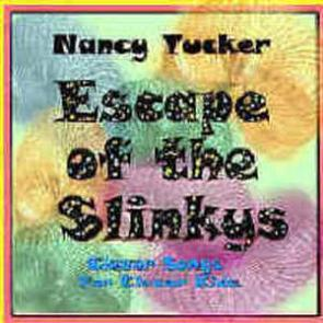 Escape of the Slinkys by Nancy Tucker